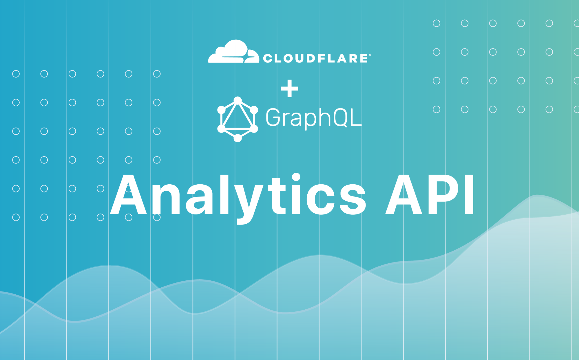 Introducing the GraphQL Analytics API: exactly the data you need, all in one place