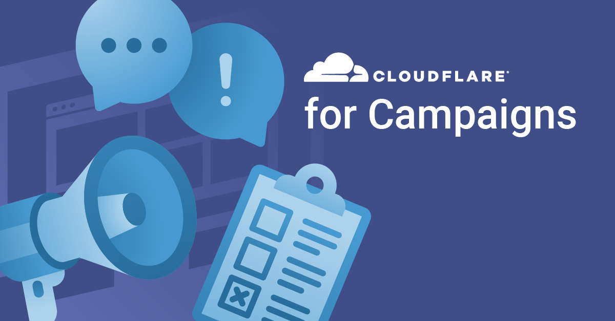 Introducing Cloudflare for Campaigns