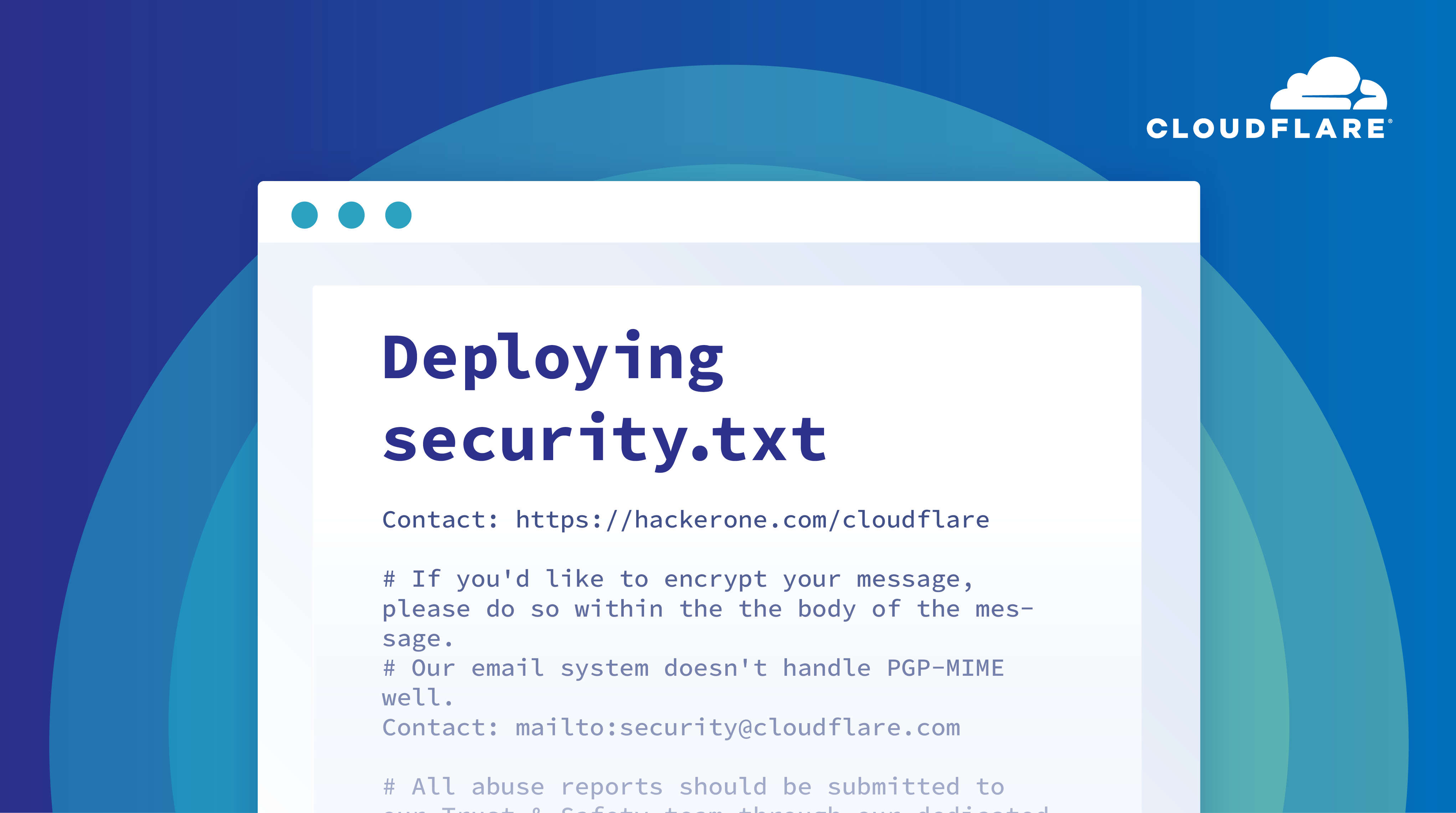 Deploying security.txt: how Cloudflare's security team builds on Workers