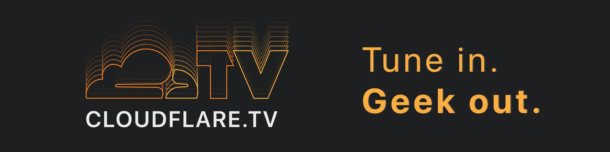 Ladies and Gentlemen… Cloudflare TV! – #SelectedArticles