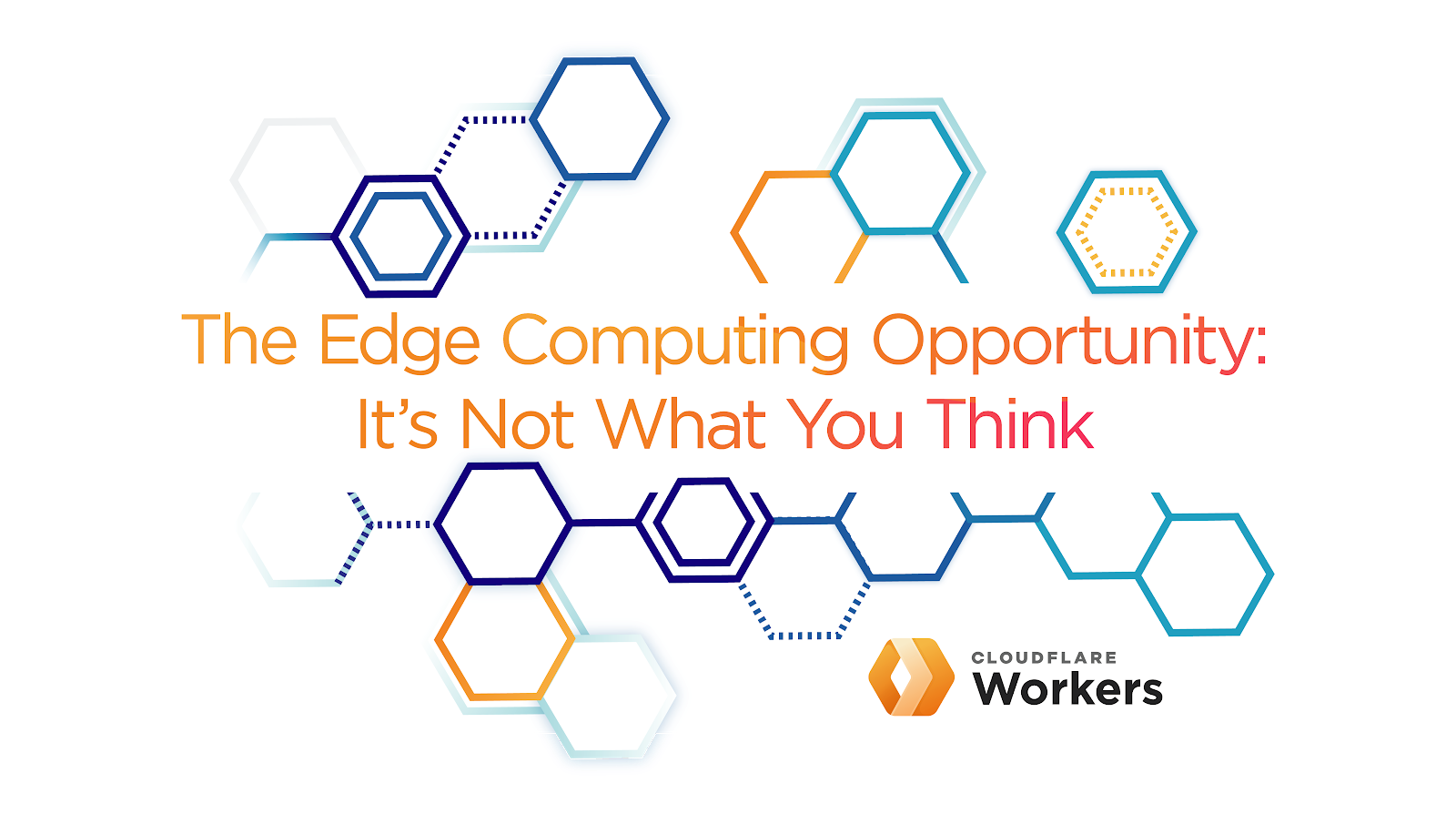 The Edge Computing Opportunity: It's Not What You Think